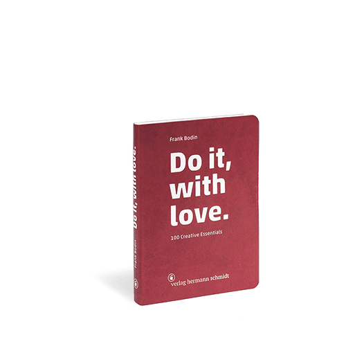 Produktabbildung zu »Do it, with love.« von Frank Bodin