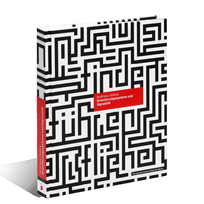 Produktabbildung zu »Orientierungssysteme und Signaletik« von Andreas Uebele