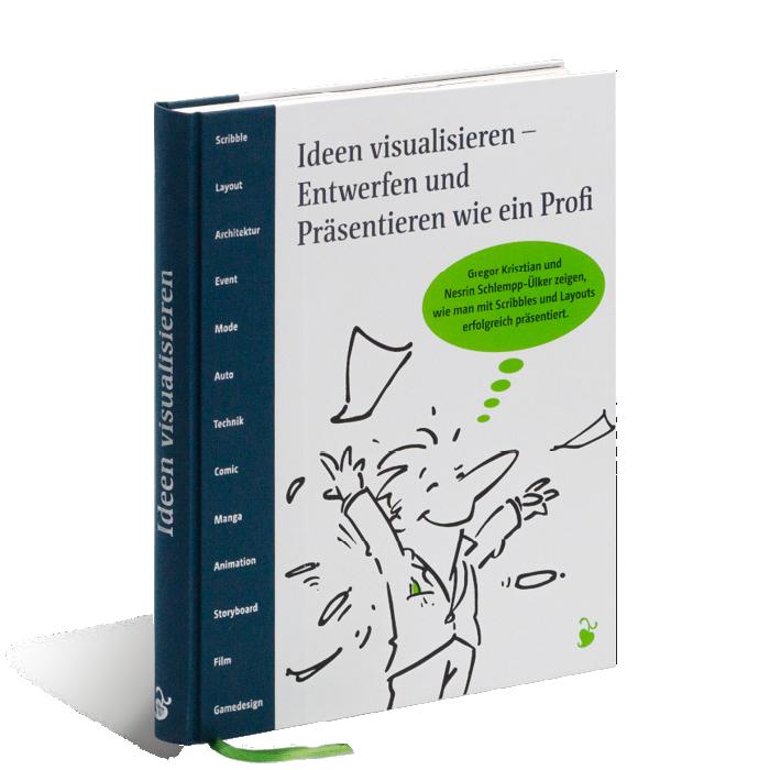Produktabbildung zu »Ideen visualisieren« von Nesrin Schlempp-Ülker und Gregor Krisztian