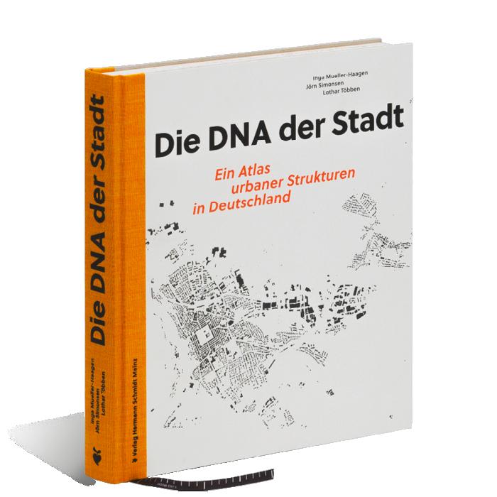 Produktabbildung zu »Die DNA der Stadt« von Inga Mueller-Haagen, Jörn Simonsen und Lothar Többen