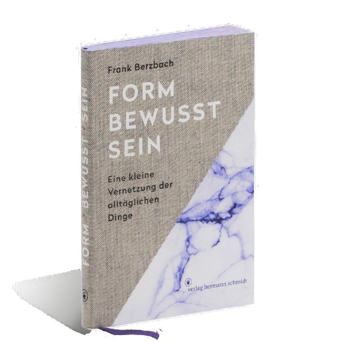 Produktabbildung zu »Formbewusstsein« von Frank Berzbach