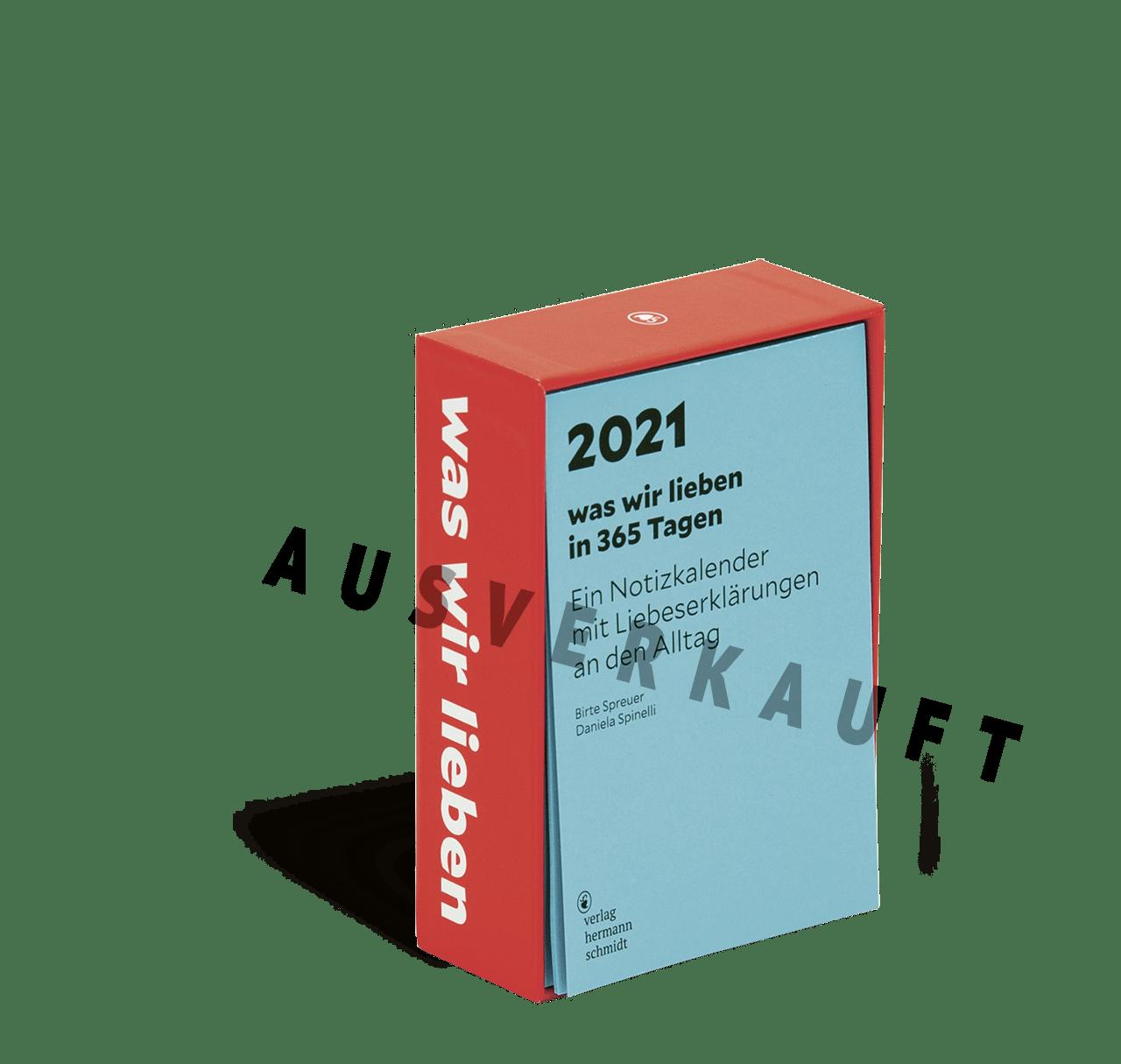 Produktbild Was wir lieben Kalender 2021, Kalender ausverkauft