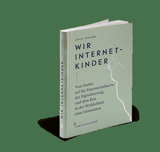 """Produktabbildung zum Buch """"Wir Internetkinder"""" von Julia Peglow"""