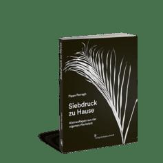 Produktabbildung vom Buch »Siebdruck zu Hause«
