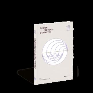 Produktabbildung vom Buch »Designprojekte gestalten«